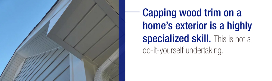Trim capping is a highly specialized skill