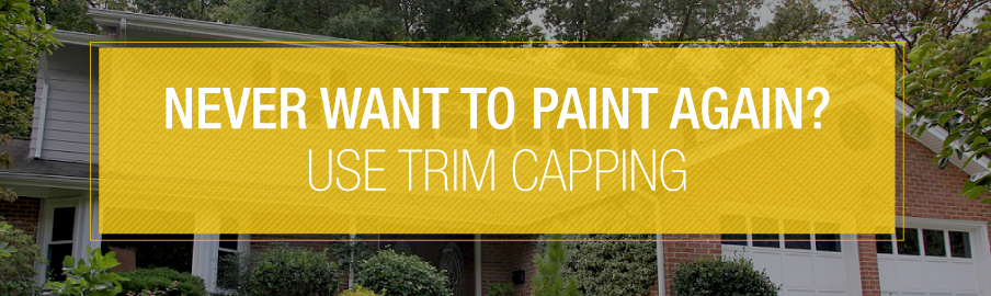 Never want to paint again? Use trim capping