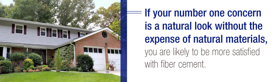 Fiber cement siding has more natural look