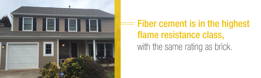 Fiber cement has the same flame resistance as brick