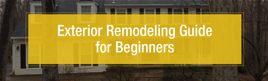 Exterior Remodeling Guide for Beginners