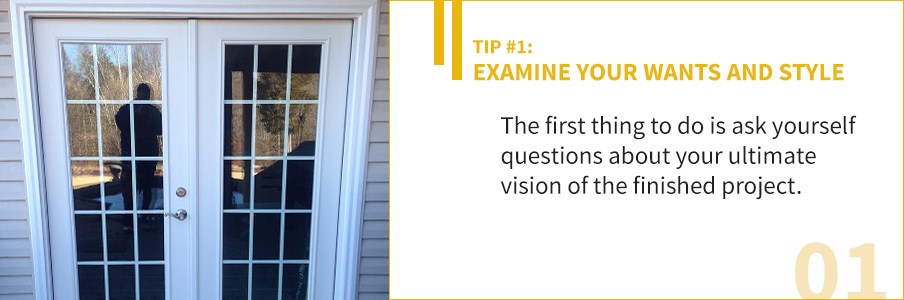 Tip 1 - Examine Your Wants and Style