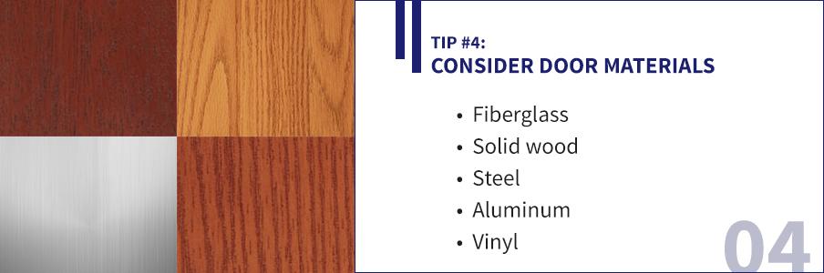 Tip 4 - Consider Door Materials