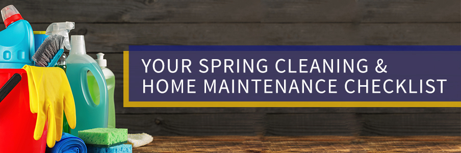 Your Spring Cleaning and Home Maintenance Checklist