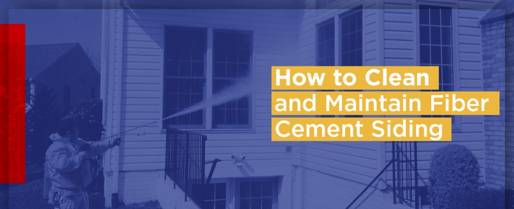 How to Clean and Maintain Fiber Cement Siding