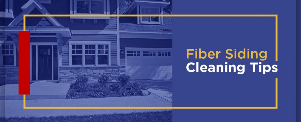 Fiber Siding Cleaning Tips
