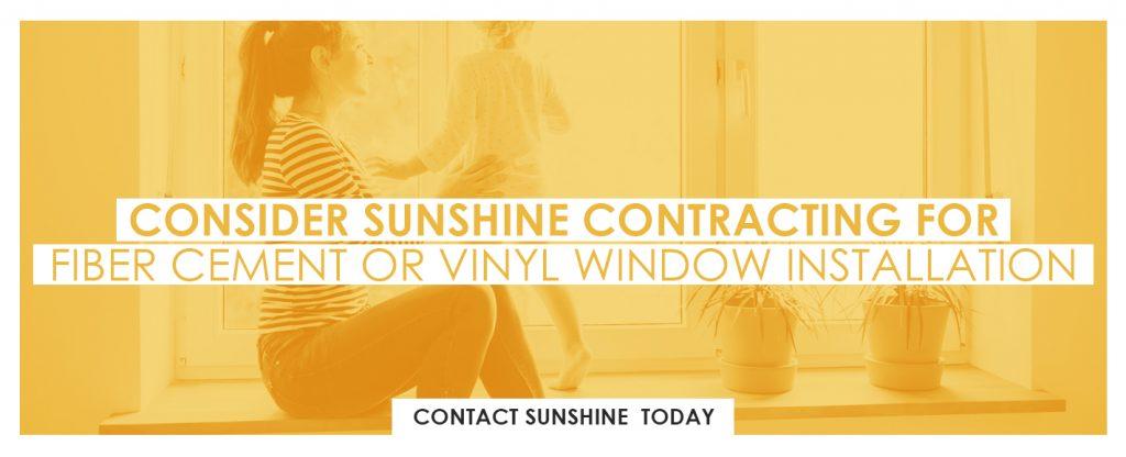 Contact Sunshine Contracting - Fiberglass vs. Vinyl Windows