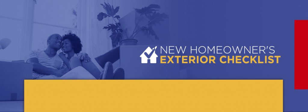 New Homeowners Exterior Checklist