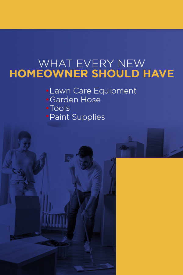 What Every New Homeowner Should Have