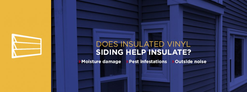 Does Insulated Vinyl Siding Help Insulate