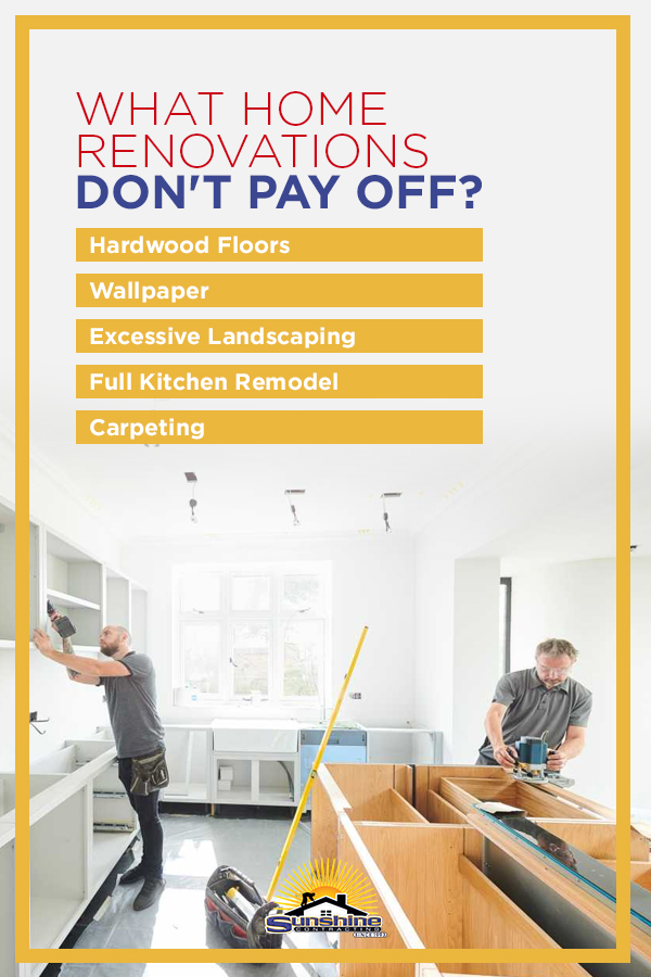What Home Renovations Don't Pay Off