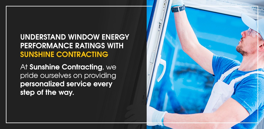 Contact Sunshine Contracting for Personalized Window Service