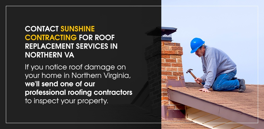contact sunshine contracting for roof replacement services in northern VA